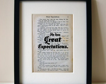 "Great Expectations - Book Quote Print - Graduation Gift - Teacher Gift - Birthday Gift - ""He has Great Expectations"""