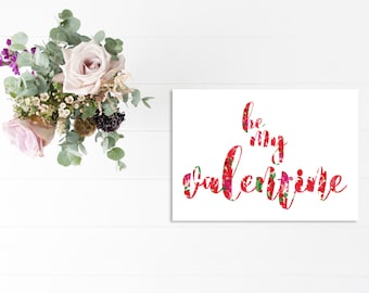 Valentine's Day Card, Floral Be My Valentine card, Illustrated greeting card, Stationery, Handpainted card, Card of love, Illustrated card