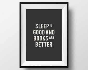 Sleep is good and books are better