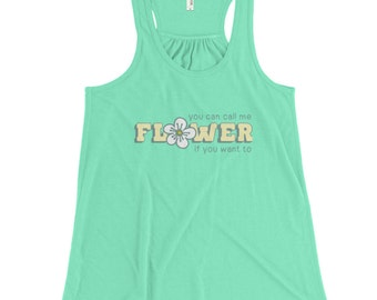 You Can Call Me Flower women's tank top