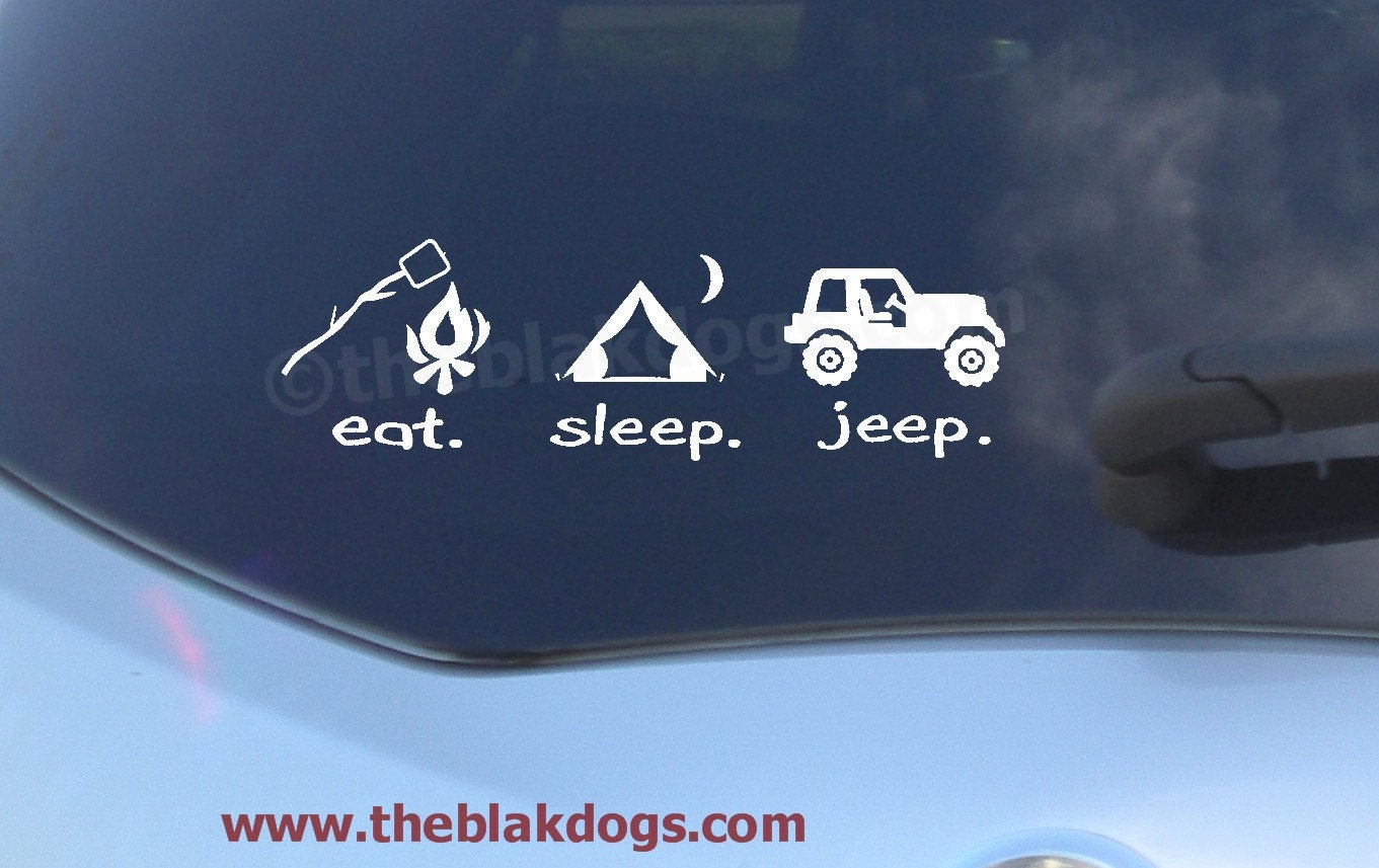 Eat Sleep Jeep Jeep Sticker Vinyl Sticker Car Decal Eat - Cool decal stickers for cars