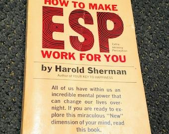 How to Make ESP Workk For You Harold Sherman 1966 Pb