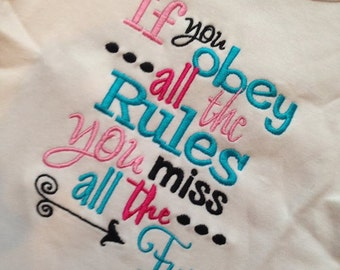 If you obey all the Rules you miss all the FUN Embroidery design 5x7 , rule breaker, socuteappliques, embroidery sayings, arrow embroidery