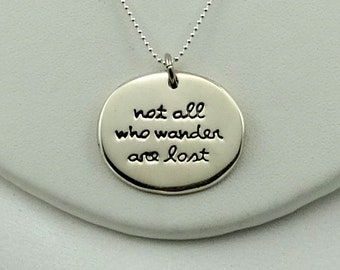 "Quote ""Not All Who Wander Are Lost"" Vintage Sterling Silver Pendant FREE SHIPPING! 18"" Sterling Silver Chain Included!  #WANDER-SPC11"