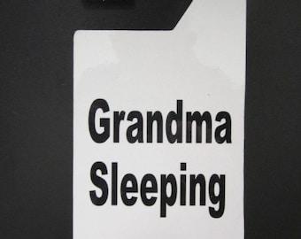Grandma Sleeping Do not disturb door hanger.