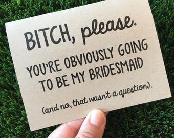 Will you be my Bridesmaid / Bridesmaid card / Bridal party proposal / card for bridesmaid / Funny Bridesmaid card / Bridesmaid proposal card