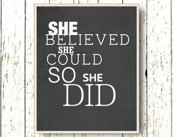 She believed she could so she did Quote  Family room wall art typography  - Black art decoration girls 8x10 or 11x14 words living room