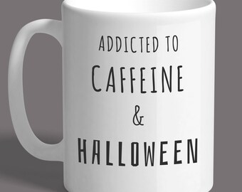 Addicted to Caffeine & Halloween Large 15oz Mug