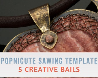 DIGITAL SAWING TEMPLATES - 5 Creative Bail Designs for Pendants Necklaces