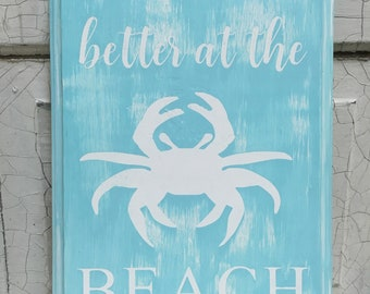 Better at the Beach wood sign