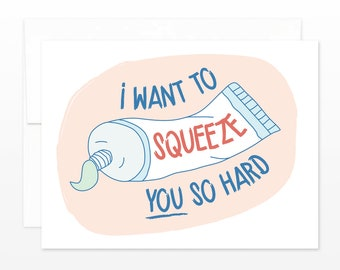 Funny Toothpaste Squeeze Valentine's Day Greeting Card - Funny Love Card, Dating Card, Boyfriend Card, Girlfriend Card