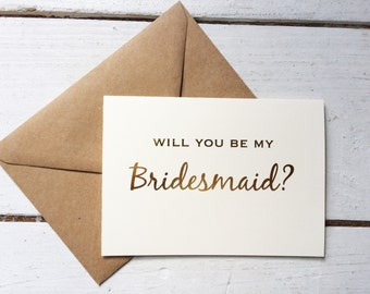 Gold foil will you be my bridesmaid, gold foil bridesmaid card, i can't say i do without you