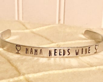 Mama Needs Wine Aluminum Cuff