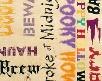 Clearance FABRIC HALLOWEEN Stroke of Midnight Scary Words by Alexander Henry  1/2 Yard