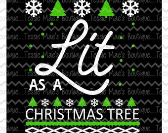 SVG, DXF, EPS, Cutting File, Christmas, Lit As A Christmas Tree cutting file, TessieMaes, cameo file, silhouette file, scrapbooking file