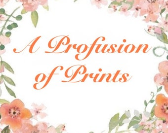 A Profusion of Prints