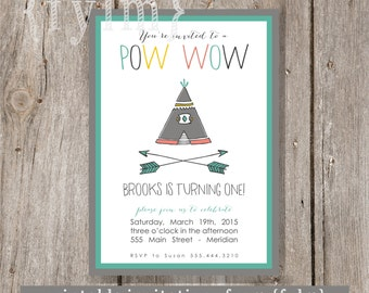 POW WOW TEEPEE Party Printable Party Invitations - I design - You Print - Indian - Native American - Cowboy