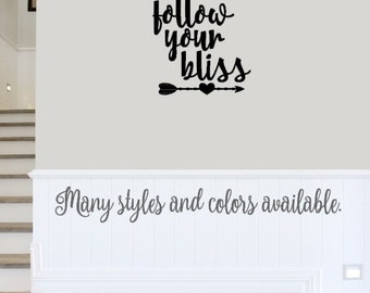 Follow Your Bliss Decal, Arrow Decal, Boho Decal, Modern Decal, Wall Quote Decal, Bohemian Decal, Inspirational Quote Decal