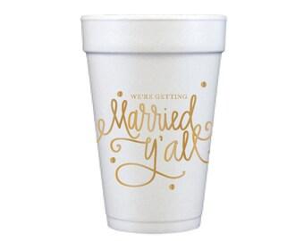 Foam Cups | Married Y'all! (gold)