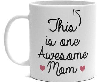 Mother's Day Mug - One Awesome Mom - Mother Gift
