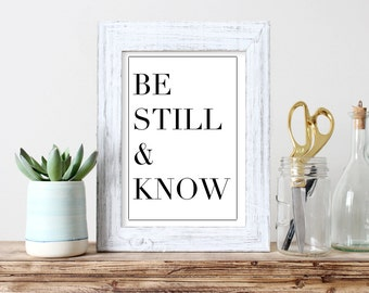 Be Still And Know Wall Art Housewarming Gift Minimalistic Wall Art Poster Art Home Decor Christian Art Printable Design Poster Graphic Art