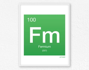100 Fermium, Periodic Table Element | Periodic Table of Elements, Science Wall Art, Science Poster, Science Print, Science Gift