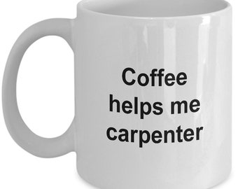 Carpenter Coffee Mug