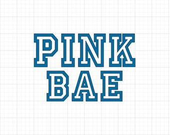 Pink Bae - Iron On Vinyl Decal Heat Transfer