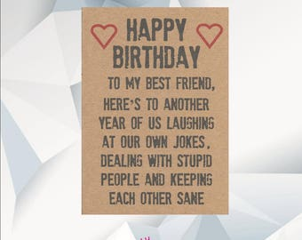 Happy Birthday BEST FRIEND, Funny Birthday Card For Friend, Best Friend Birthday Card, birthday card for best friend, BFF card