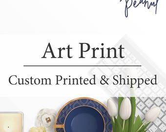 Custom Art Print - Nursery Art Print, Home Wall Art, Office Decor - Wedding Gift, Housewarming Gift, Printed Wall Art, Baby Shower Gift