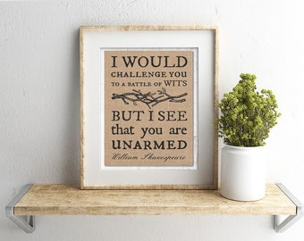 Battle of Wits: A Sarcastic & Funny, William Shakespeare Quote Wall Art Print on Burlap or Canvas Paper, Farmhouse Wall Hanging, Rustic Gift