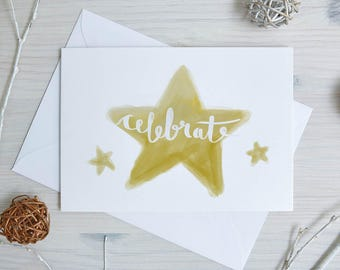 Celebrate!    Cards For Him   Cards For Her   Graduation, Congratulations, Birthday, Christmas, Engagement, New Year   Calligraphy