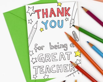 Thank you for being a great teacher Printable Colour in Card - tutor or teacher appreciation, Digital Instant Download C003