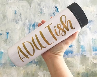 Funny Coffee Mug - Adultish Mug - Travel Mug- Adulting Mug - I Can't Adult Mug  -Coffee Mug -New Grad Gift- Personalized Mug - Boss Mug