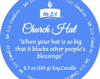 Church Hat 6.5 oz Soy Candle