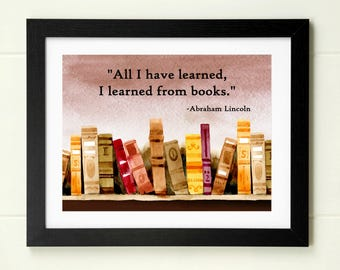 Abraham Lincoln quote print instant download book quote library art librarian gift teacher gift playroom art child wall art reading nook art