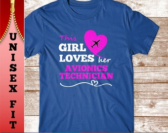 This Girl Loves her Avionics Technician T Shirt.  Funny Gift for Wife or Girlfriend