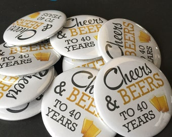 Cheers and Beers, 40 Years, 40th Birthday, 40th Party Favor, Gag Gift, 40th Birthday Party, 40th Birthday Party Favor, 40th Party Decor