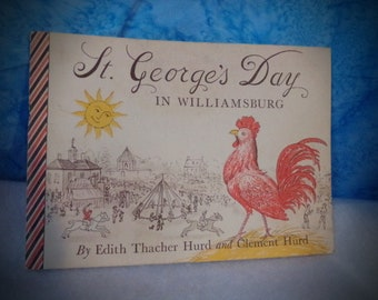 Book written by a child . St. Georges Day  in Williamsburg Virginia.  Childs Book .  1952 .