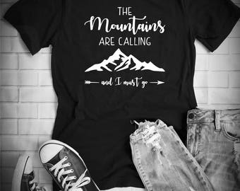 Mountains Are Calling And I Must Go - Shirts With Sayings -  gift- gifts - For Women - For men - hiking - hiker - ski snowboarding - snow