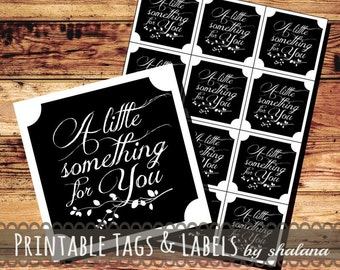 """Printable PDF Label or Sticker """"A little something for you"""""""