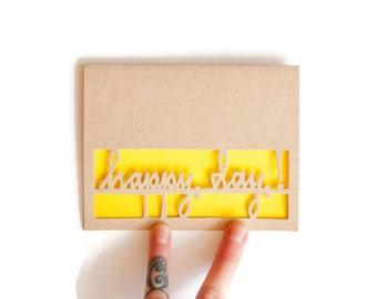 "Birthday Card: Laser Cut ""Happy Day""--custom color + inside text"