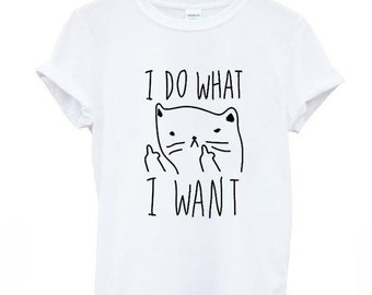 I Do What I Want Shirt Middle Finger Shirt/ Aesthetic Clothing Tumblr Aesthetic Clothes Tumblr Shirts/ Aesthetic Top Tumblr Grunge Aesthetic