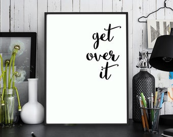 """Motivational Wall Decor """" Get Over It """" Home Decor Gift Idea Wall Hanging Typography Poster"""