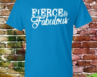 Fierce and Fabulous T shirt – Workout T shirt – Gym Tee Shirt - Swag Art Designs T shirt