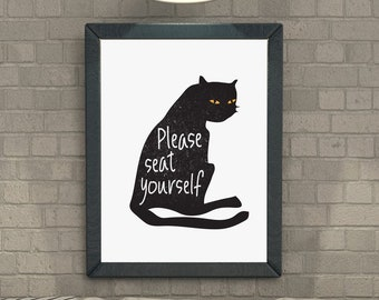 Cat, Black Cat, Illustration, Digital Download Printable, Image For Wall Decoration, Prints, Please seat yourself.