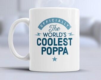 Poppa Gift, Cool Poppa, Poppa Mug, Birthday Gift For Poppa! Poppa, Poppa Birthday Gift, Gift For Poppa! Present For Poppa, Awesome Poppa