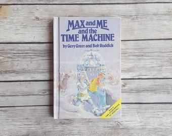Science Fiction Time Machine Book Max And Me And The Time Machine Vintage Children's Story 80s Kids Time Travel Book Youth Nerd Present