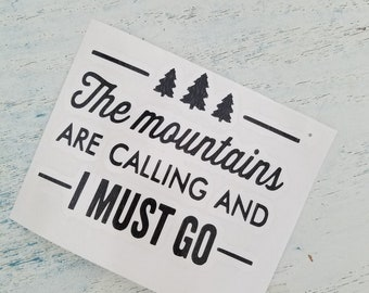 The Mountains Are Calling Decal