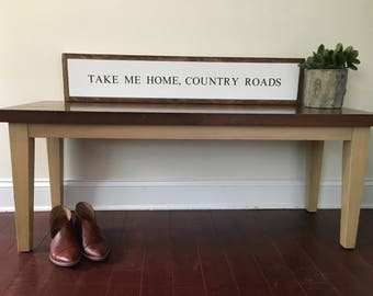 Take Me Home, Country Roads || quote sign